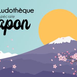 Ludothèque spéciale Japon 🎌
